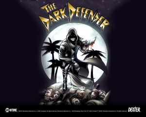 The Dark Defender poster found at the crime scene of 205.